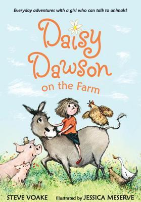 Daisy Dawson on the Farm By Voake, Steve/ Meserve, Jessica (ILT)